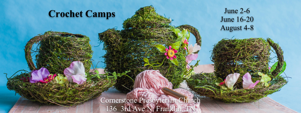 2014 3rd Annual Kay Grott Collection Crochet Camps